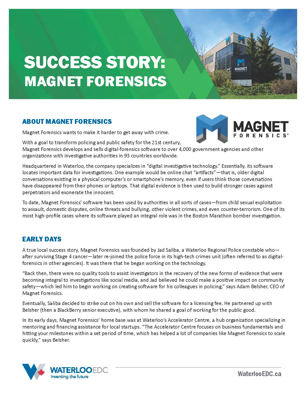 Success story: Magnet Forensics
